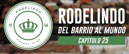 Rodelindo Román: del barrio al mundo | Capítulo 25