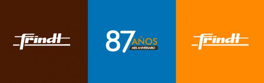 FELIZ 87º ANIVERSARIO A FERRETERÍA FRINDT, SOCIO MTS!